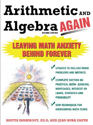 Arithmetic And Algebra...Again By Immergut, Brita/ Smith, Jean Burr